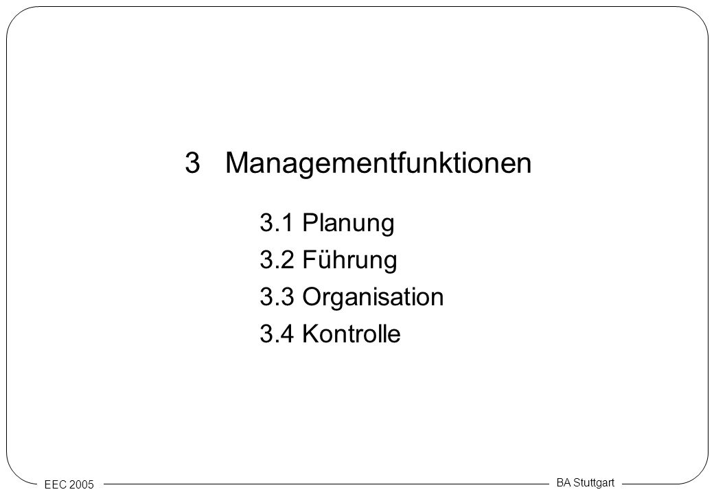 3 Managementfunktionen