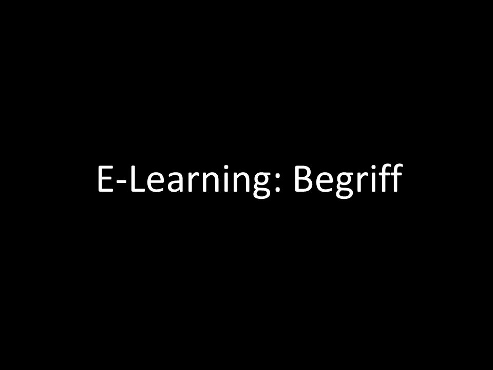 E-Learning: Begriff
