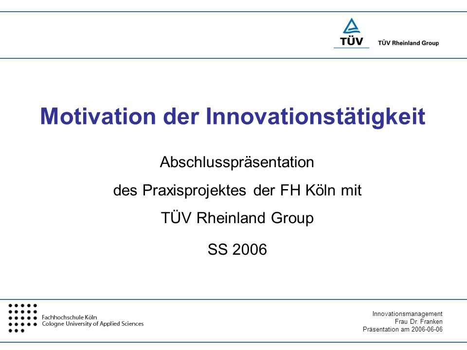Motivation der Innovationstätigkeit