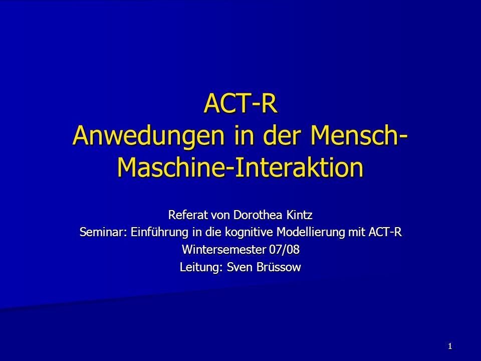 ACT-R Anwedungen in der Mensch-Maschine-Interaktion