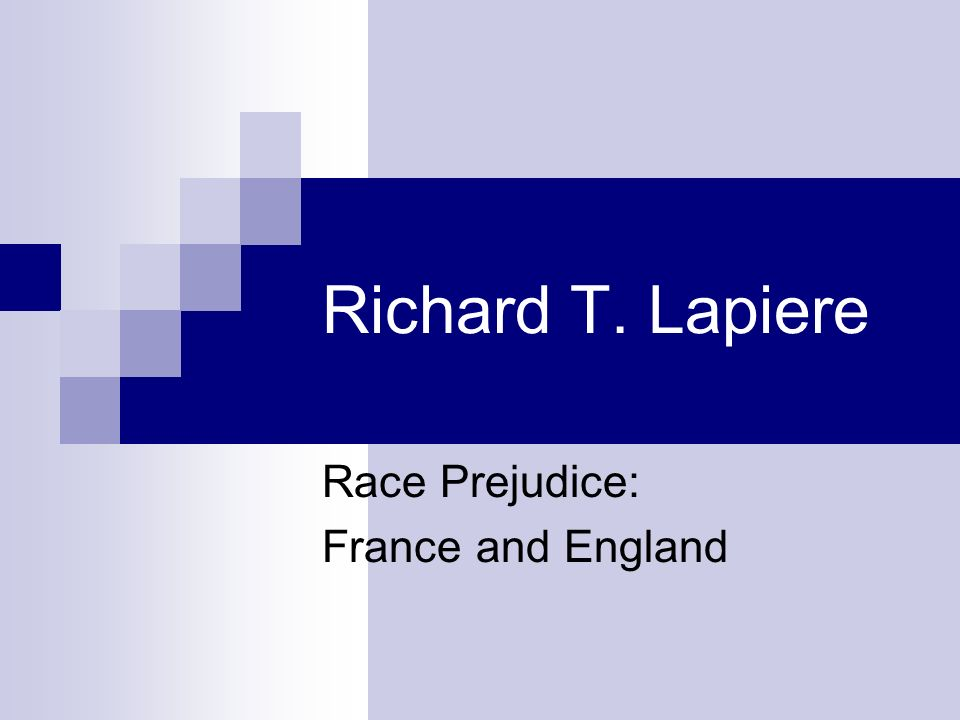 Race Prejudice: France and England