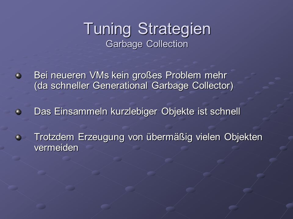 Tuning Strategien Garbage Collection