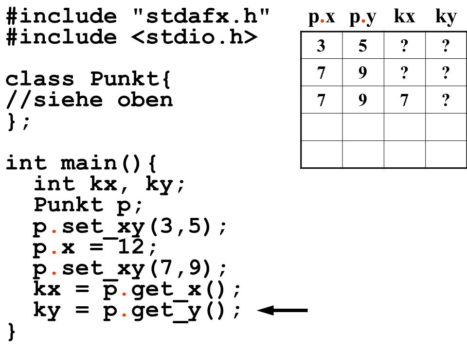 #include <stdio.h> class Punkt{ //siehe oben }; int main(){