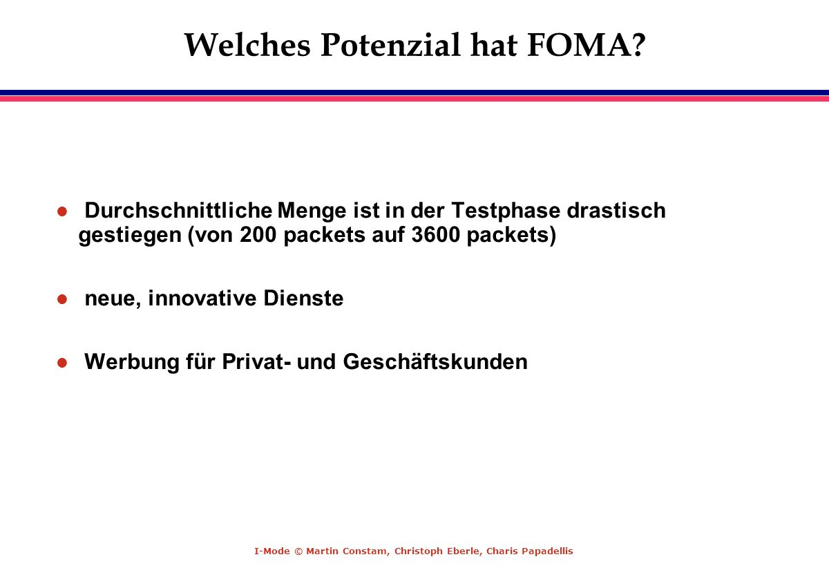 Welches Potenzial hat FOMA