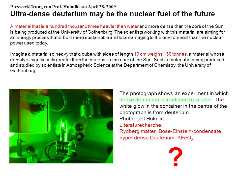Ultra-dense deuterium may be the nuclear fuel of the future
