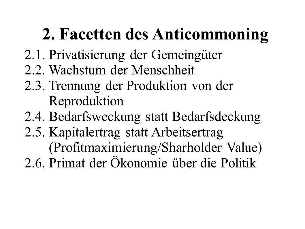 2. Facetten des Anticommoning