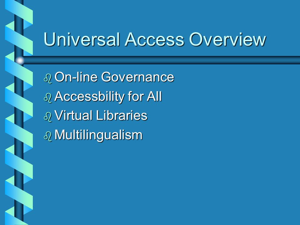 Universal Access Overview