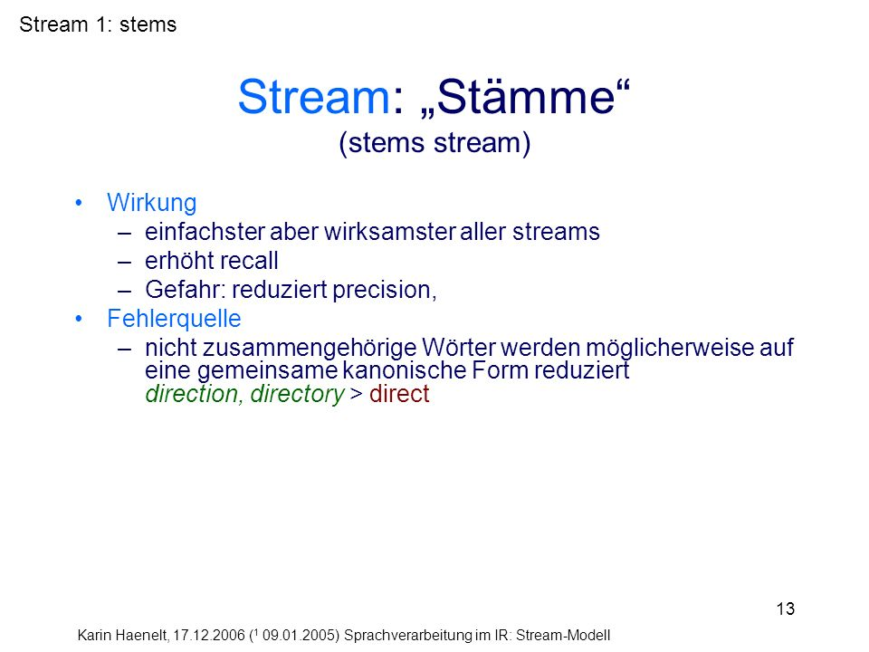 "Stream: ""Stämme (stems stream)"