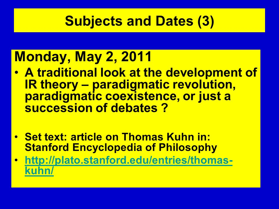 Subjects and Dates (3) Monday, May 2, 2011