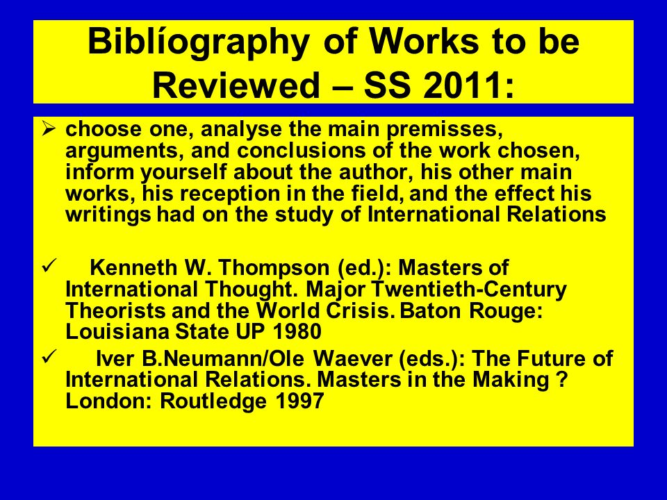 Biblíography of Works to be Reviewed – SS 2011: