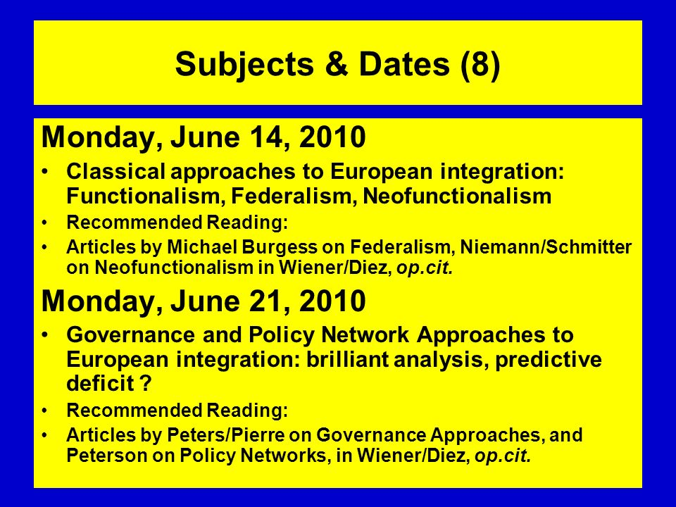Subjects & Dates (8) Monday, June 14, 2010 Monday, June 21, 2010