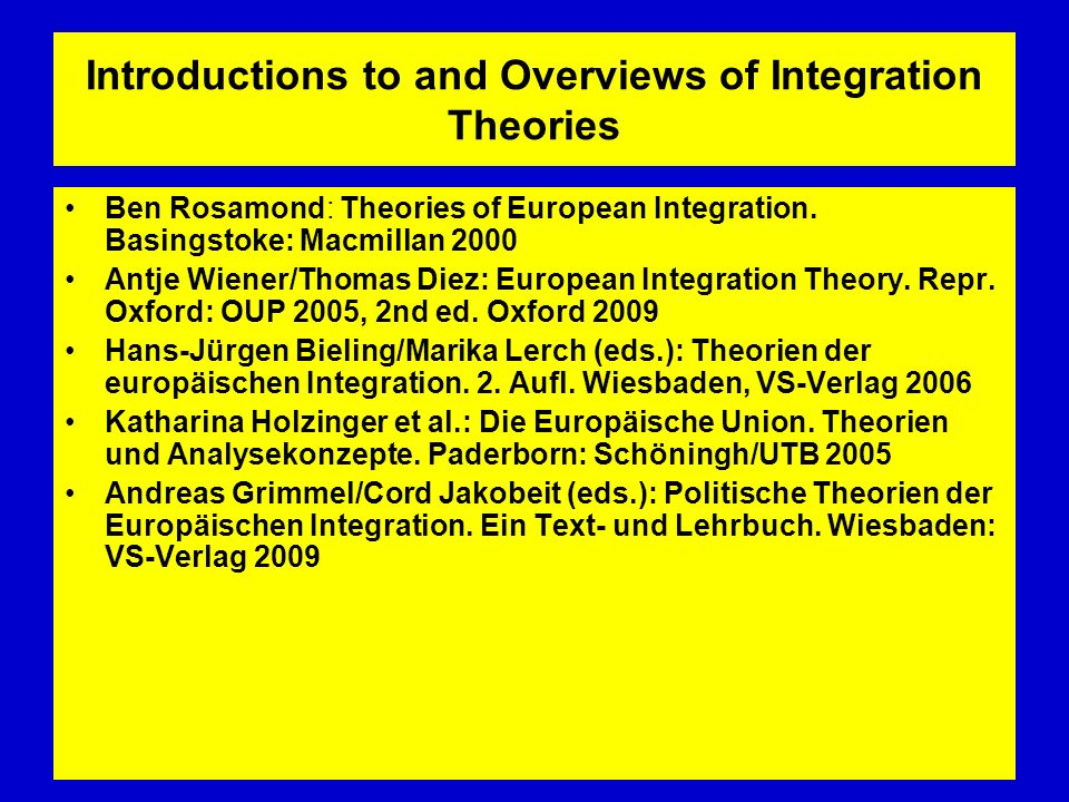 Introductions to and Overviews of Integration Theories