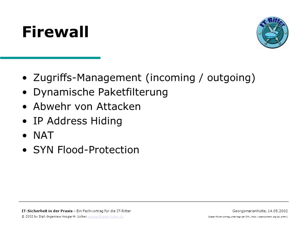 Firewall Zugriffs-Management (incoming / outgoing)