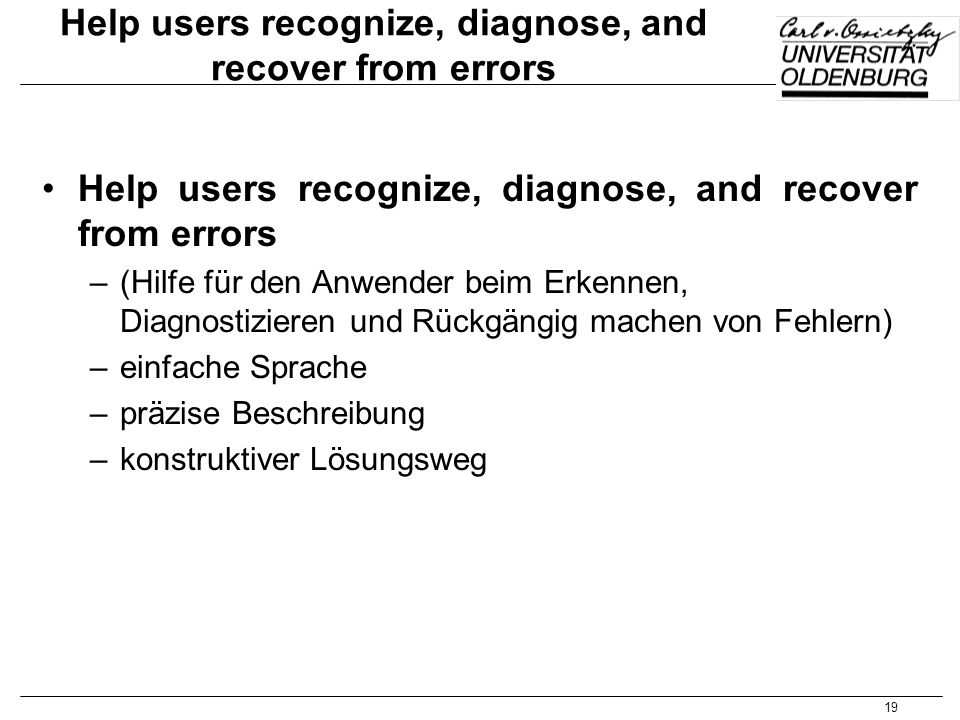 Help users recognize, diagnose, and recover from errors