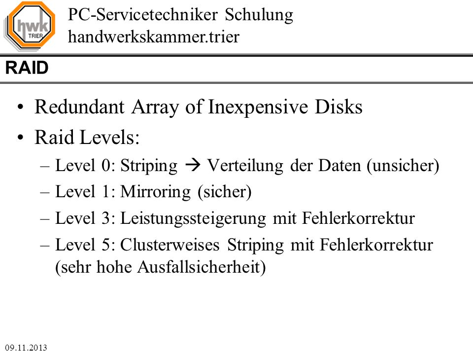 Redundant Array of Inexpensive Disks Raid Levels: