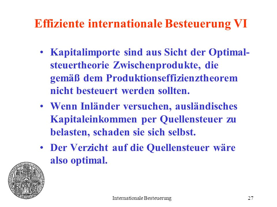 Effiziente internationale Besteuerung VI