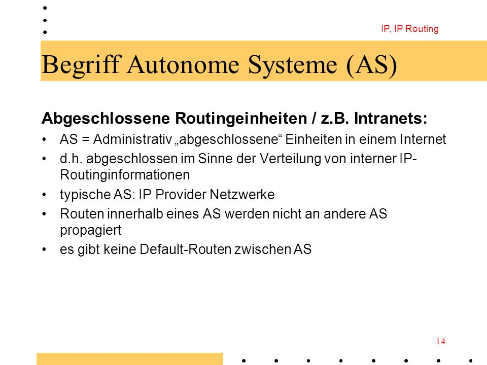 Begriff Autonome Systeme (AS)