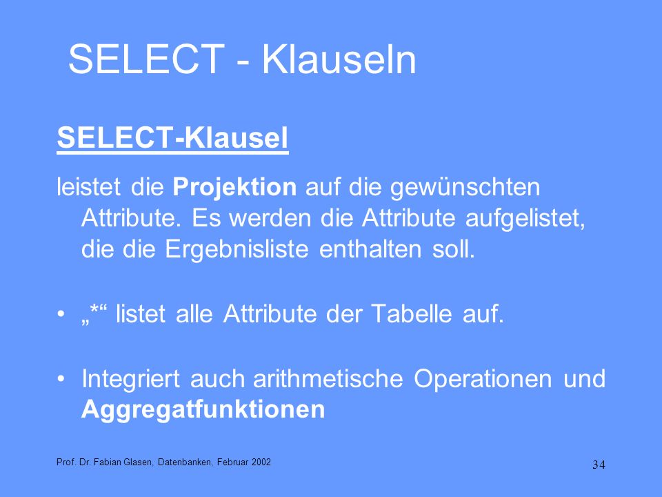 SELECT - Klauseln SELECT-Klausel