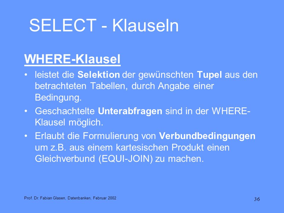 SELECT - Klauseln WHERE-Klausel
