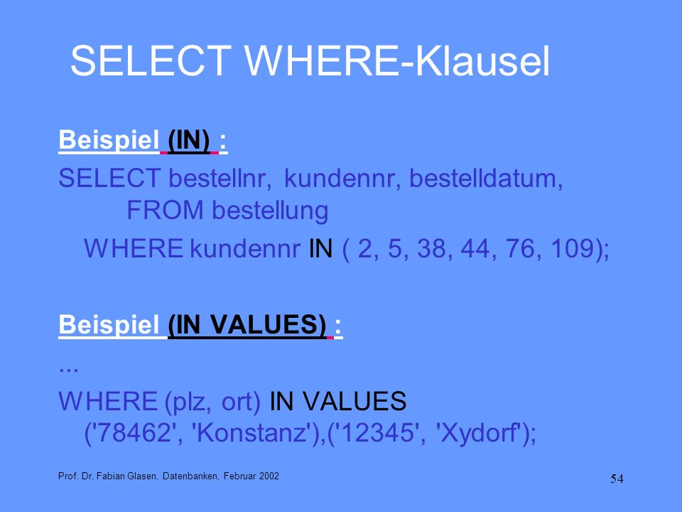 SELECT WHERE-Klausel Beispiel (IN) :