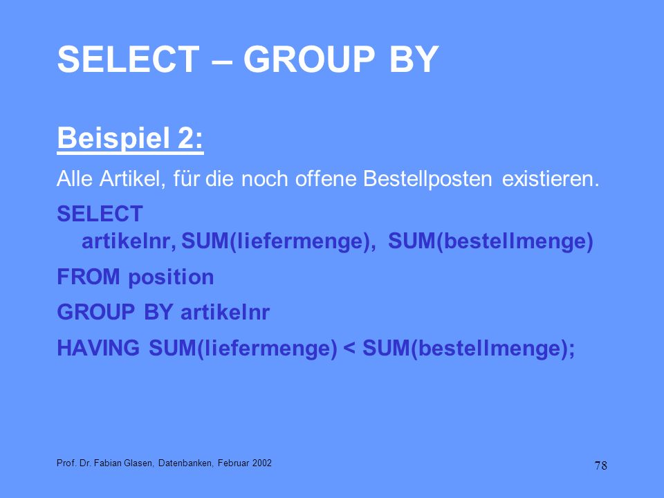SELECT – GROUP BY Beispiel 2: