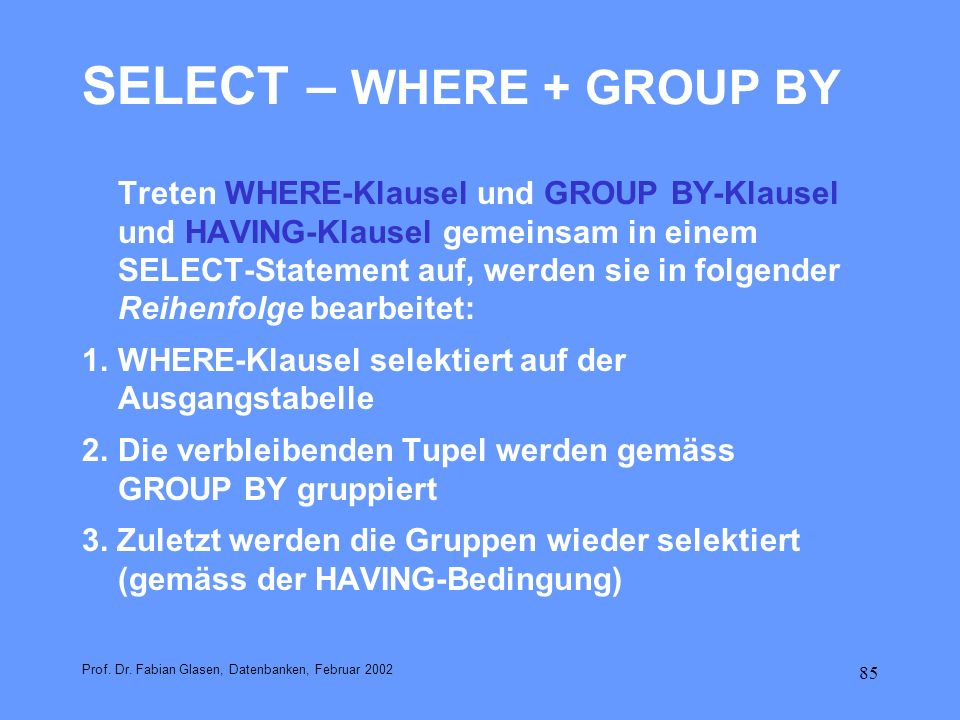 SELECT – WHERE + GROUP BY