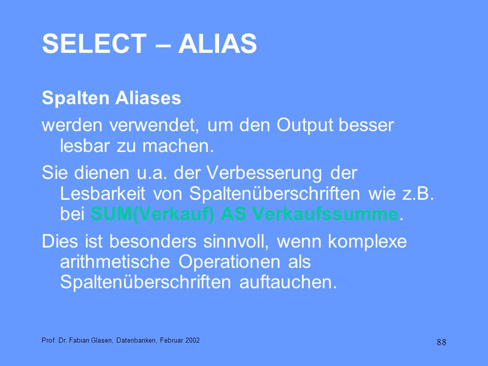 SELECT – ALIAS Spalten Aliases