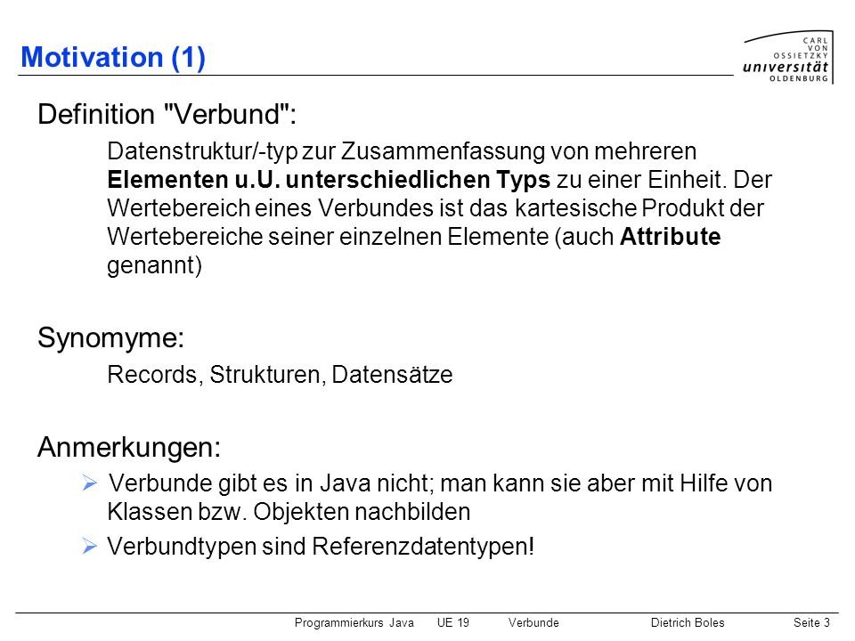 Motivation (1) Definition Verbund : Synomyme: Anmerkungen: