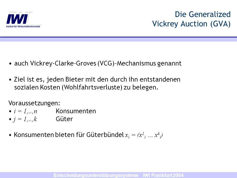 Die Generalized Vickrey Auction (GVA)
