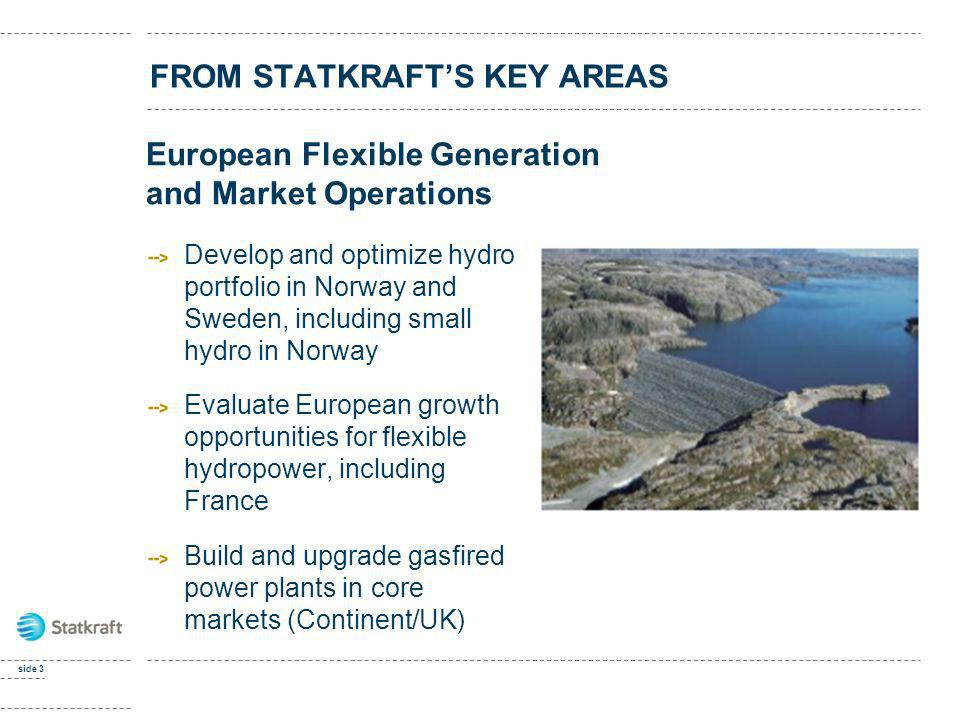 FROM STATKRAFT'S KEY AREAS