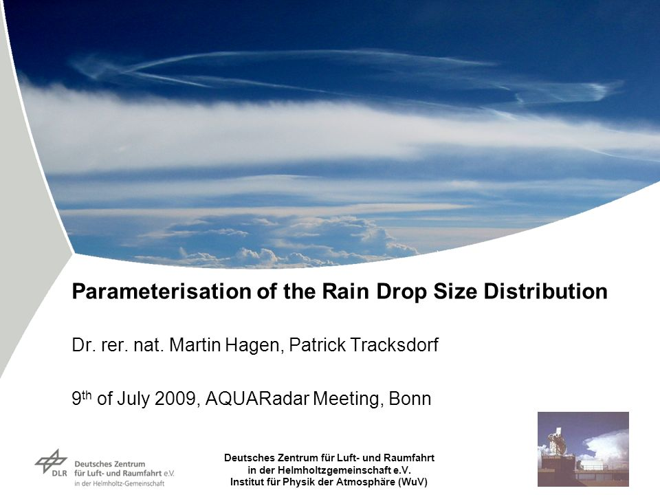 Parameterisation of the Rain Drop Size Distribution Dr. rer. nat