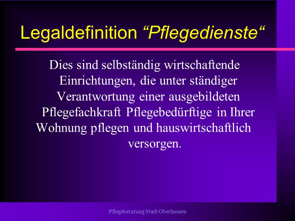 Legaldefinition Pflegedienste