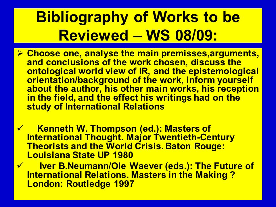 Biblíography of Works to be Reviewed – WS 08/09: