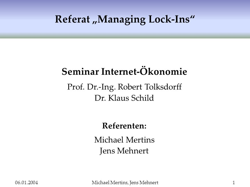 "Referat ""Managing Lock-Ins"