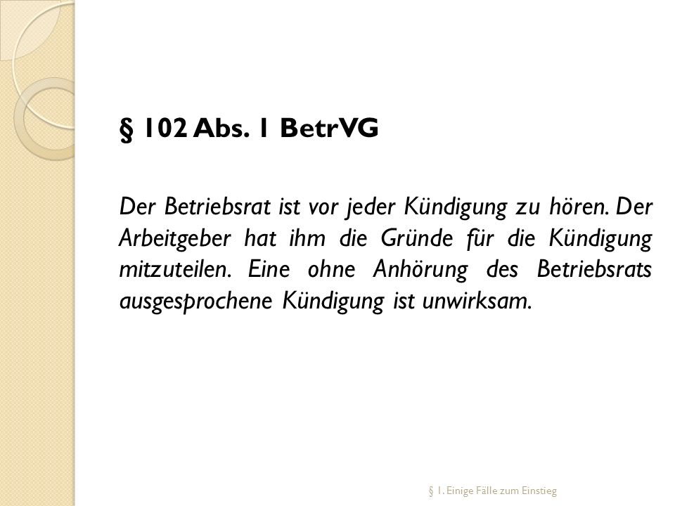 § 102 Abs. 1 BetrVG