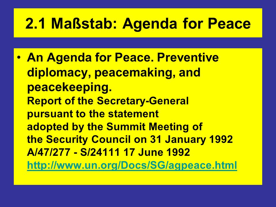 2.1 Maßstab: Agenda for Peace