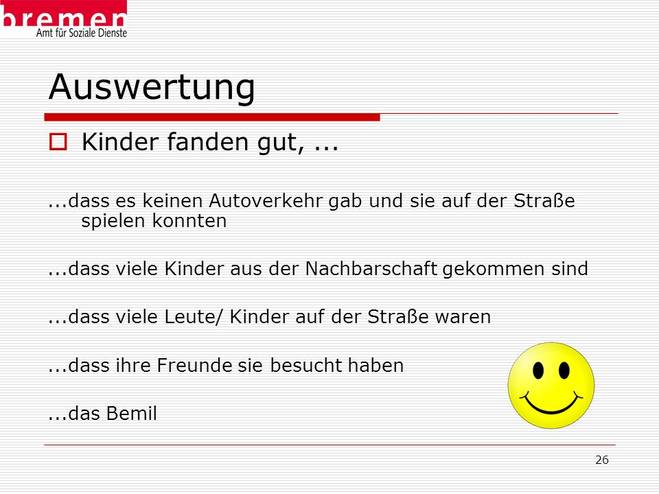 Auswertung Kinder fanden gut, ...