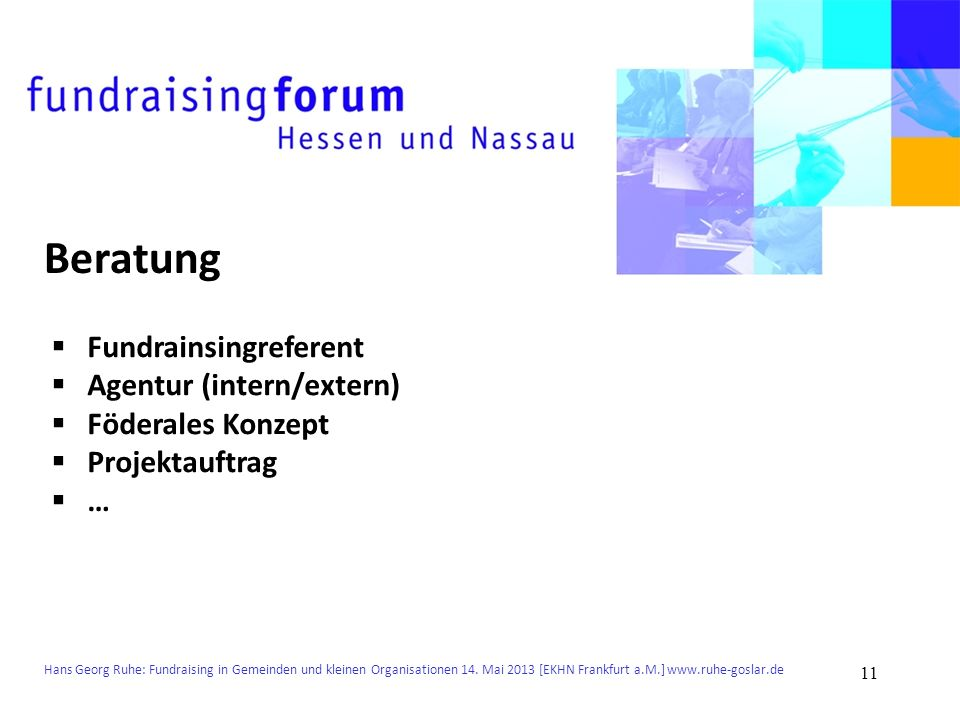 Beratung Fundrainsingreferent Agentur (intern/extern)