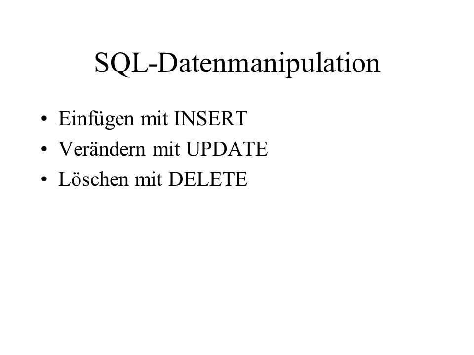 SQL-Datenmanipulation