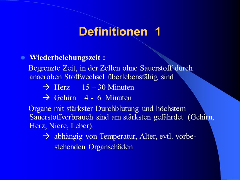 Definitionen 1 Wiederbelebungszeit :