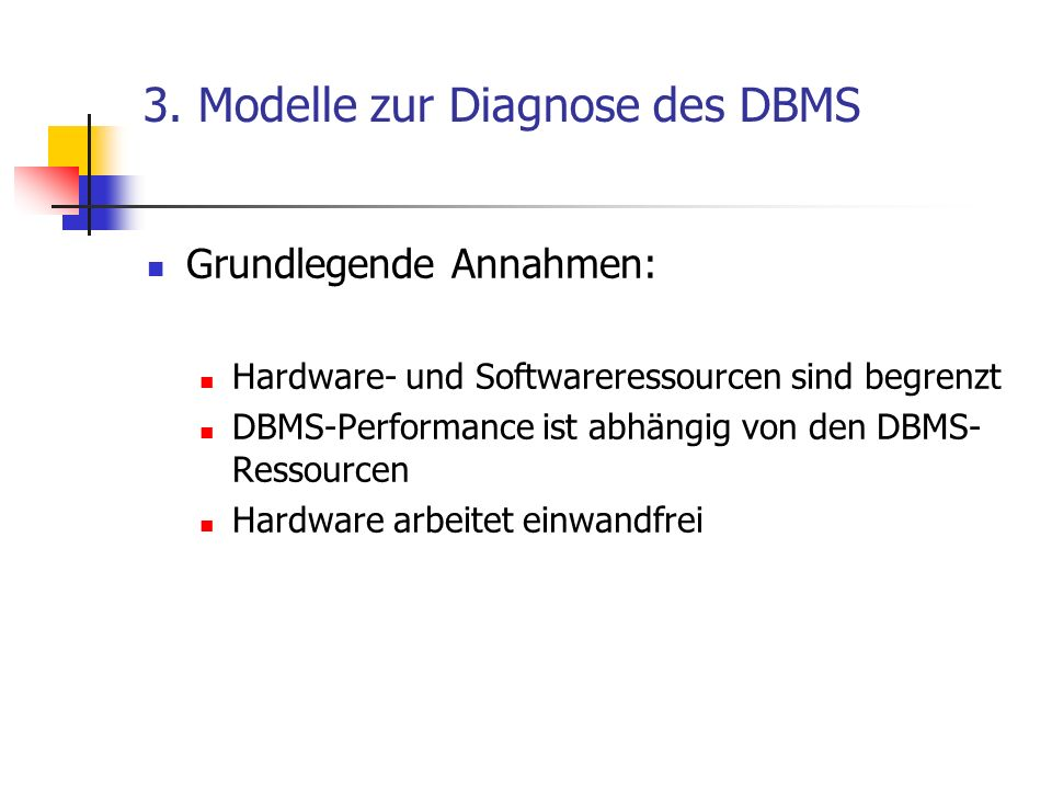 3. Modelle zur Diagnose des DBMS