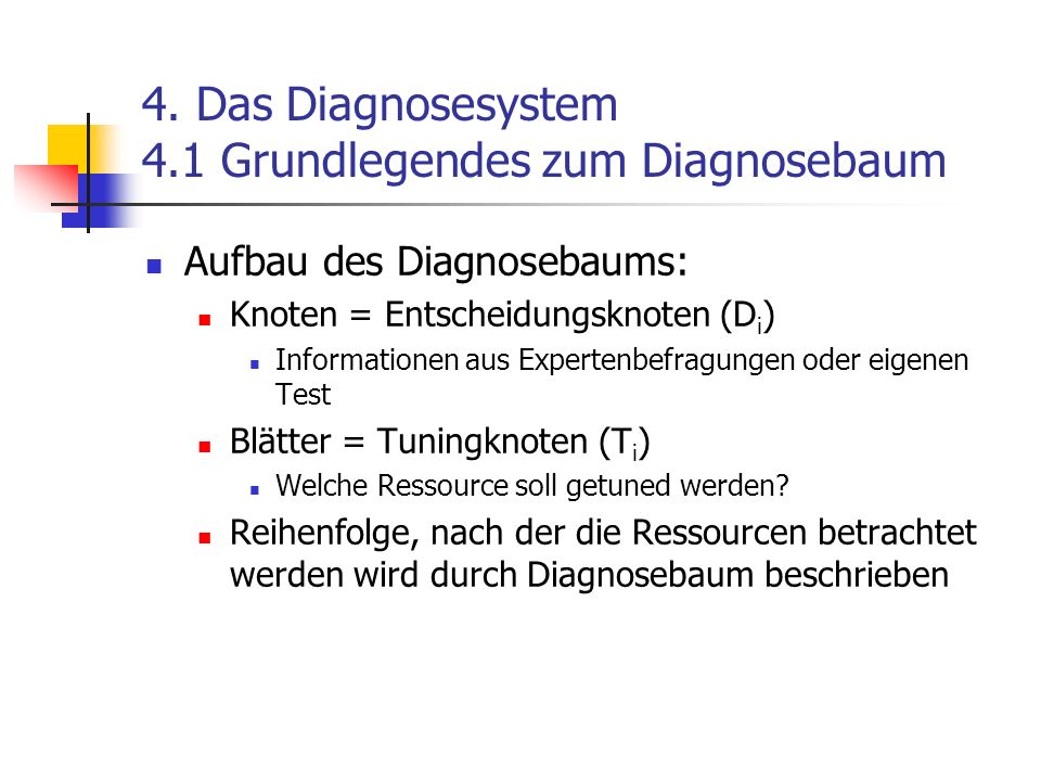 4. Das Diagnosesystem 4.1 Grundlegendes zum Diagnosebaum