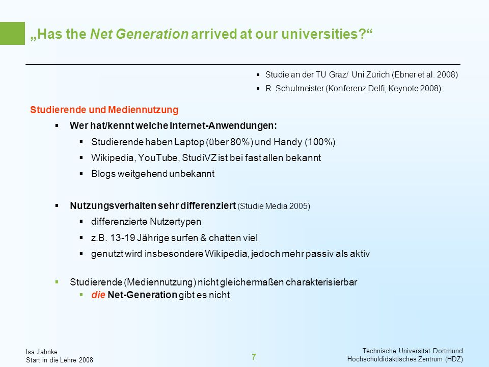 """Has the Net Generation arrived at our universities"