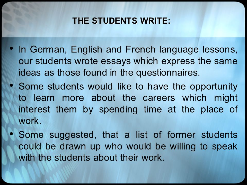 THE STUDENTS WRITE: