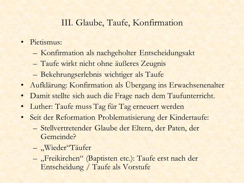 III. Glaube, Taufe, Konfirmation