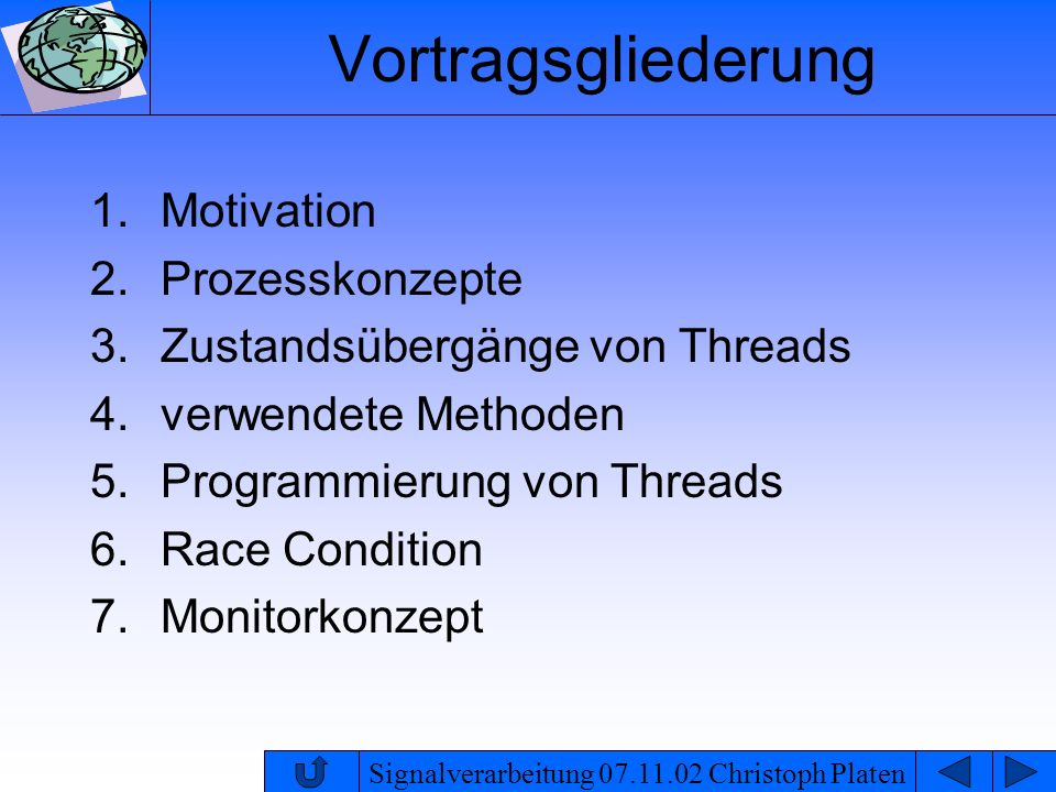 Vortragsgliederung Motivation Prozesskonzepte