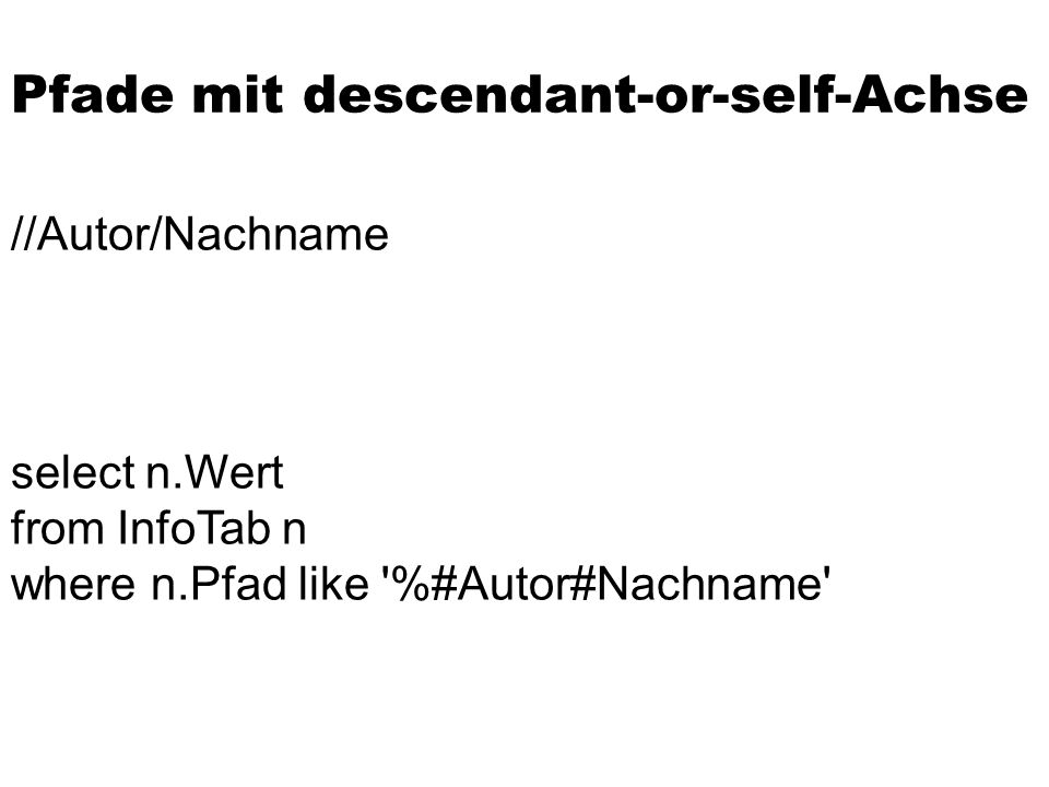 Pfade mit descendant-or-self-Achse