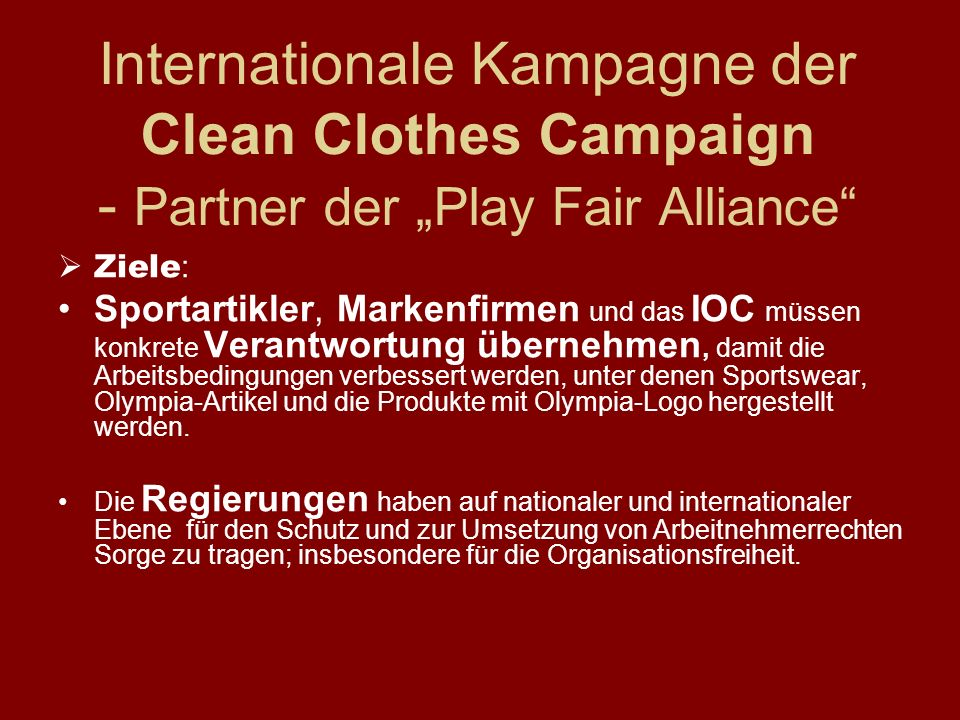 "Internationale Kampagne der Clean Clothes Campaign - Partner der ""Play Fair Alliance"