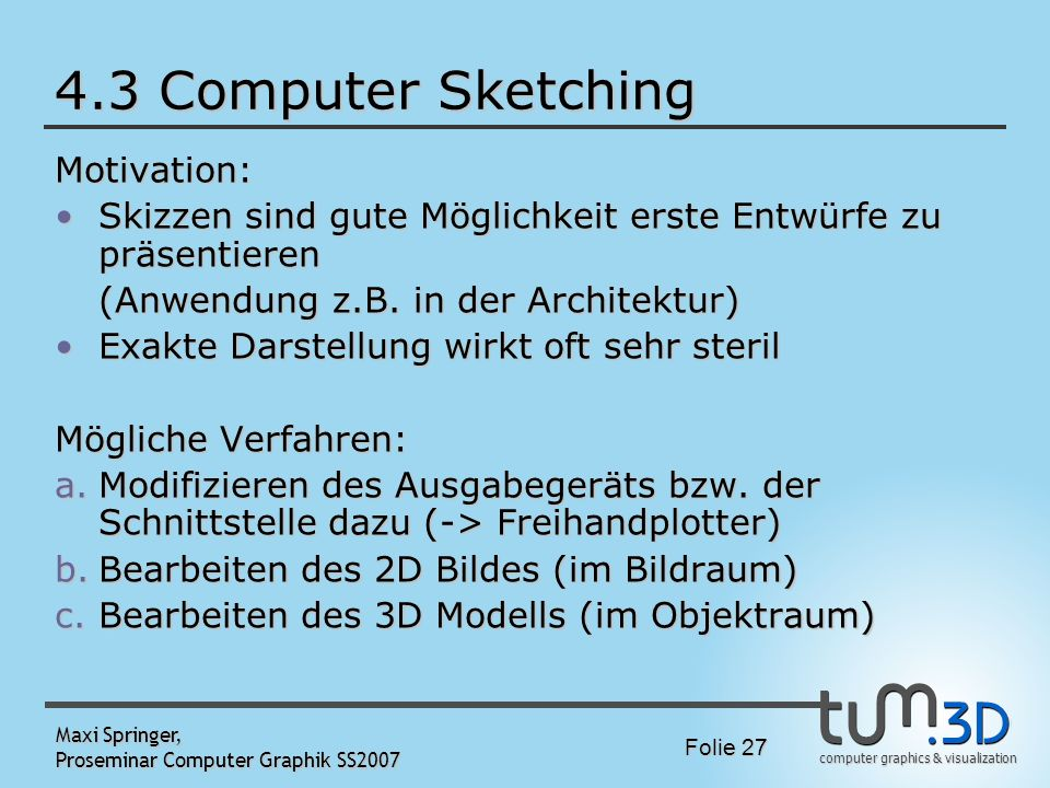 4.3 Computer Sketching Motivation:
