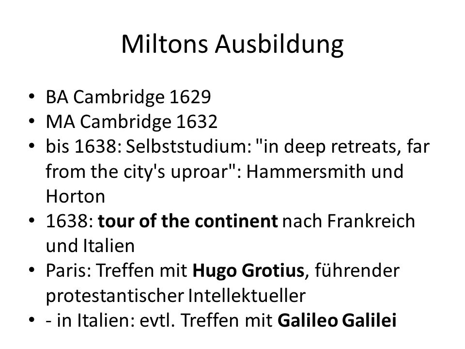 Miltons Ausbildung BA Cambridge 1629 MA Cambridge 1632